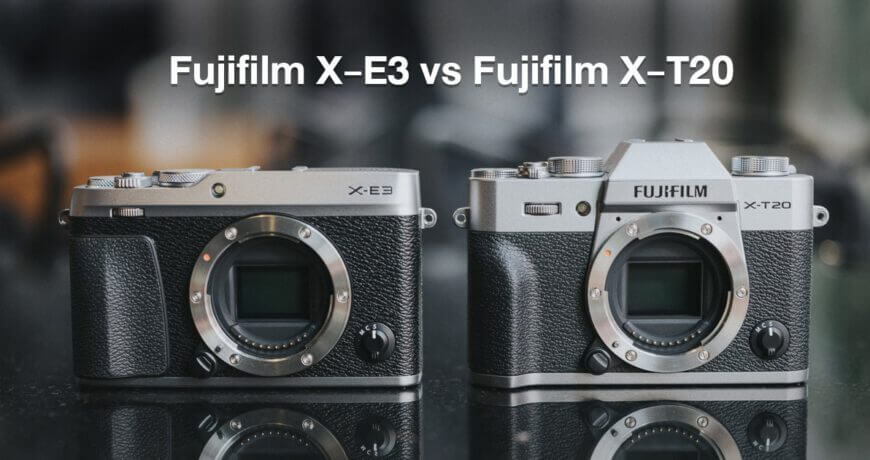 Fujifilm X E3 vs Fujifilm X T20