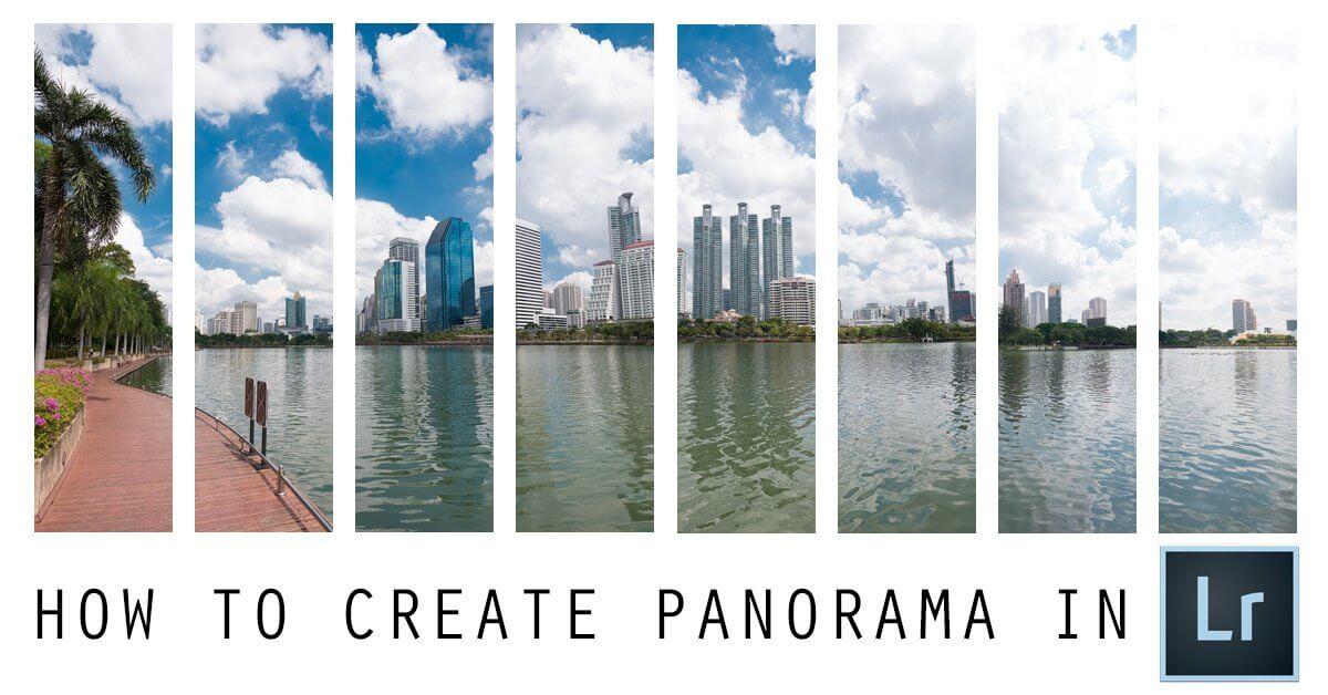 สร้างภาพ Panorama ได้ง่ายๆด้วย Lightroom