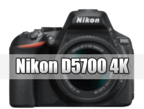 Nikon D5700 4K 1