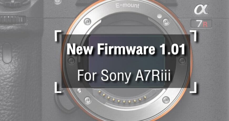 download firmware sony a7riii zoomcamera content