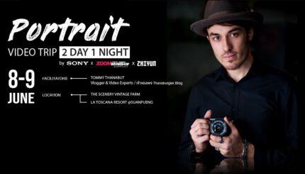 Portrait Video Trip Workshop by Sony X ZoomCamera 1