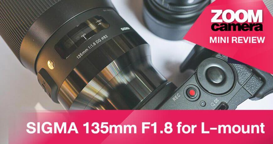 SIGMA 135mm F1.8 for L mount
