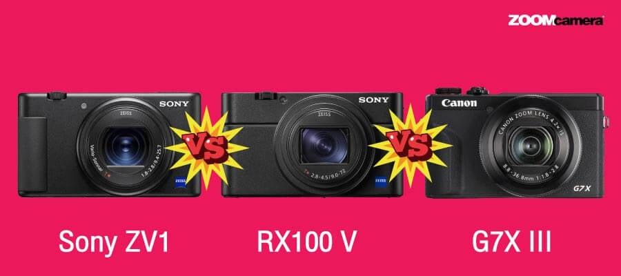 เปรียบเทียบ Sony ZV1  vs RX100 V vs Canon G7X III