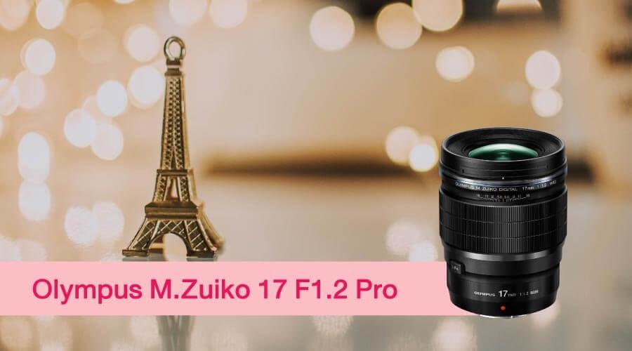เลนส์ถ่ายสาว M.Zuiko 17 Pro