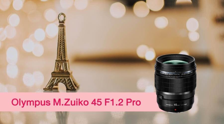 เลนส์ถ่ายสาว M.Zuiko 45 Pro