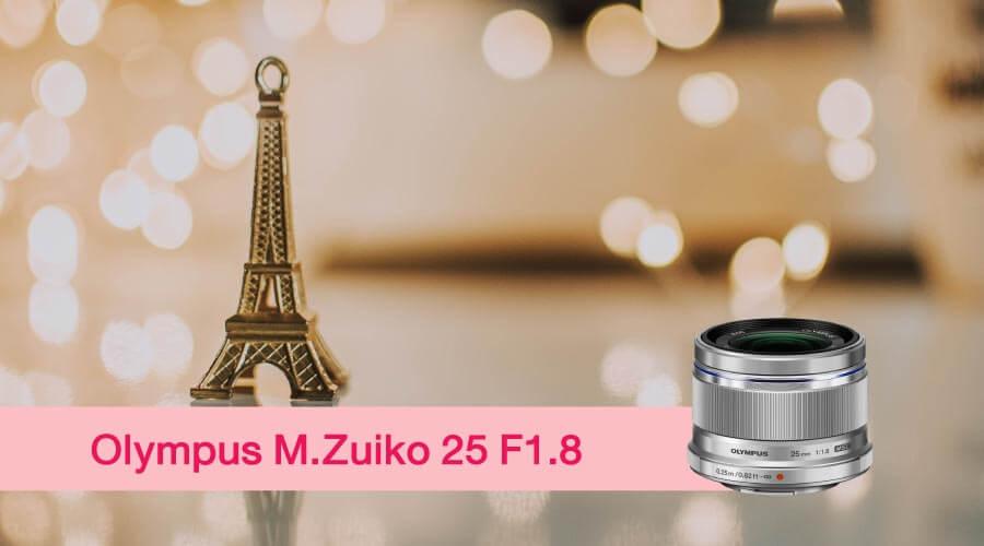 เลนส์ถ่ายสาว M.Zuiko 25mm.
