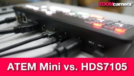 thumbnail review  ATEM vs HDS7105