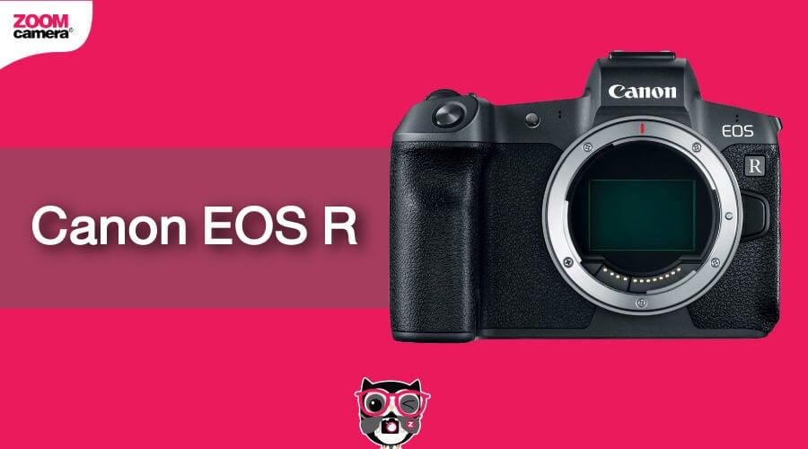 เปรียบเทียบ EOS R
