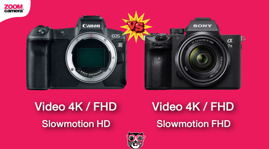 เปรียบเทียบ Canon EOS R vs Sony A7 III งาน Video