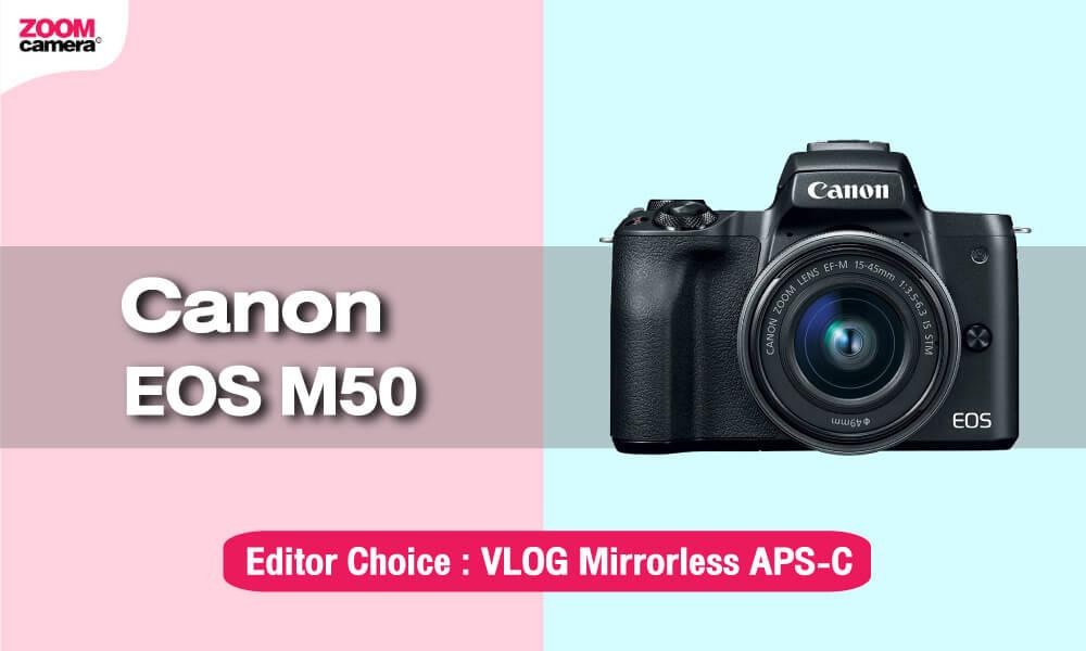เปรียบเทียบ Panasonic Lumix G100 vs Sony ZV1 vs EOS M50