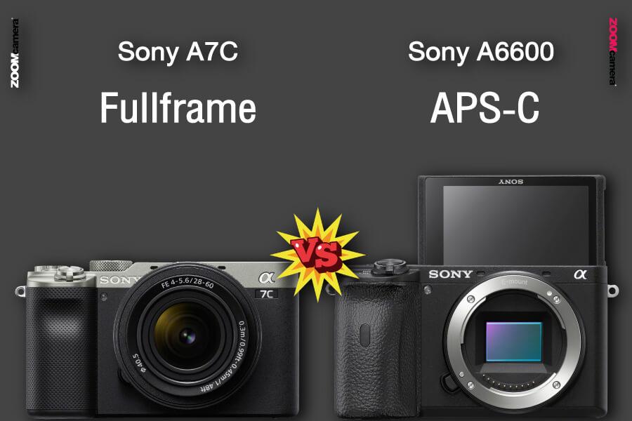 รีวิว เปรียบเทียบ sony a7c vs sony a6600 zoomcamera
