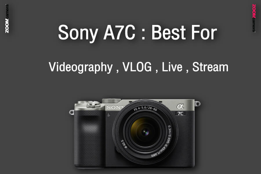รีวิว เปรียบเทียบ sony a7c vs sony a7iii best zoomcamera