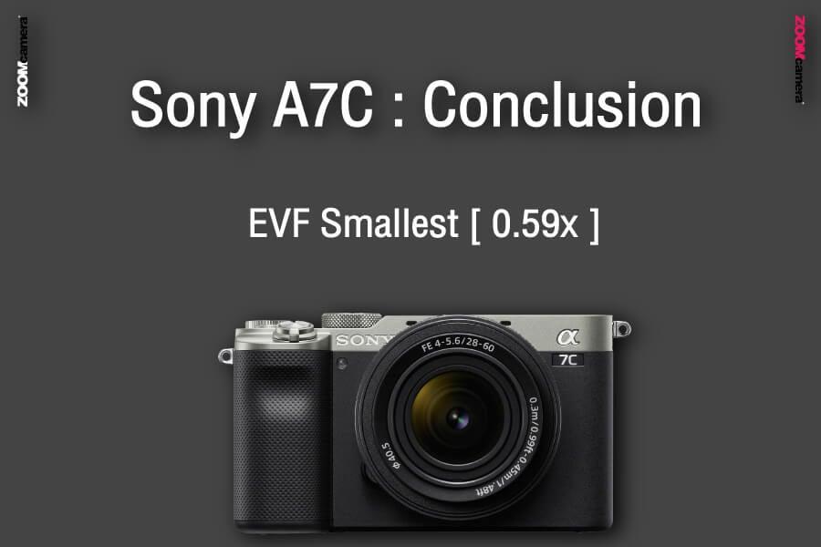 รีวิว เปรียบเทียบ sony a7c vs sony a7iii conclusion evf zoomcamera