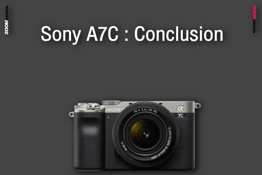 รีวิว เปรียบเทียบ sony a7c vs sony a7iii conclusion zoomcamera