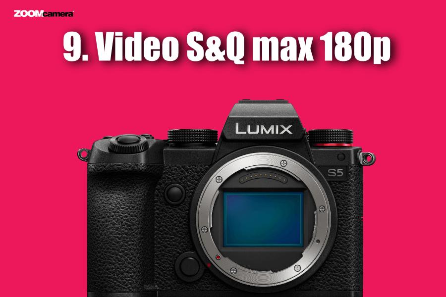 ฟีเจอร์ Panasonic Lumix S5 Video S&Q