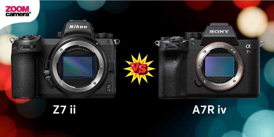 เปรียบเทียบ-Nikon-Z7ii-vs-A7Riv_zoomcamera