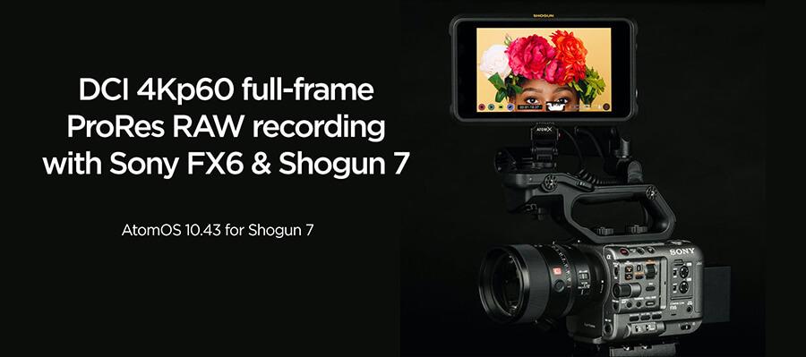 Atomos Shogun 7 compatible with sony FX6