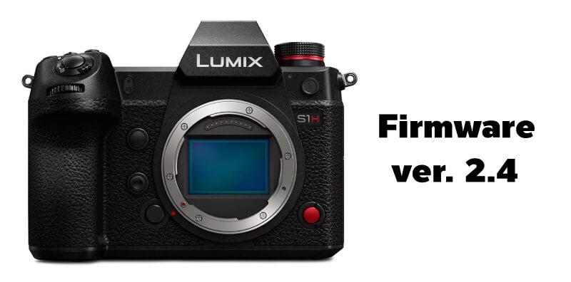 อัพเฟิร์มแวร์ Lumix S1H