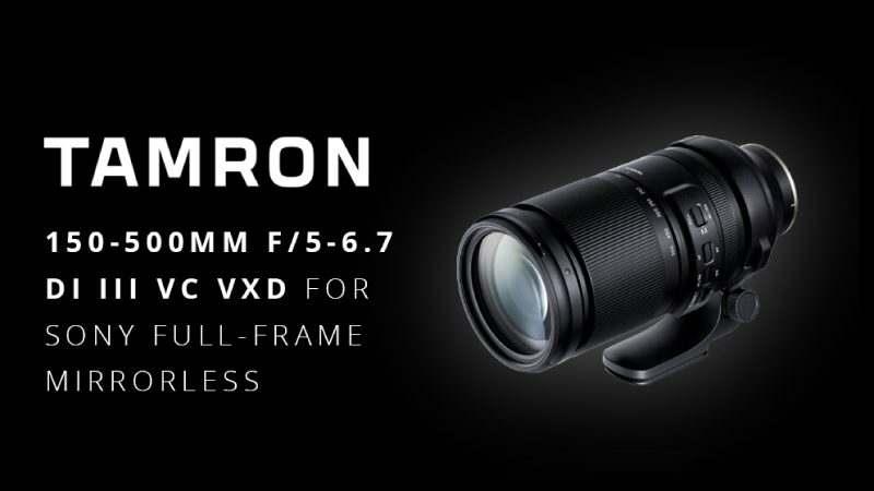 Tamron 150 500mm f5 6.7 Di III VXD feature