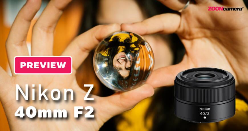 preview-nikon-z-40mm-f2